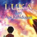 Luka dan Api Kehidupan