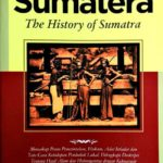 Sejarah Sumatera (The History of Sumatera)