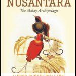 Sejarah Nusantara (The Malay Archipelago)