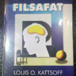 PENGANTAR FILSAFAT – Louis O. Kattsoff