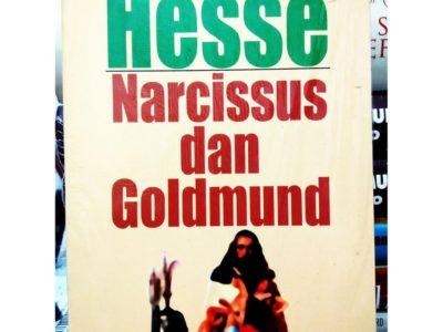 NARCISSUS dan GOLDMUND : Kecamuk Pertempuran Antara Daging dan Ruh
