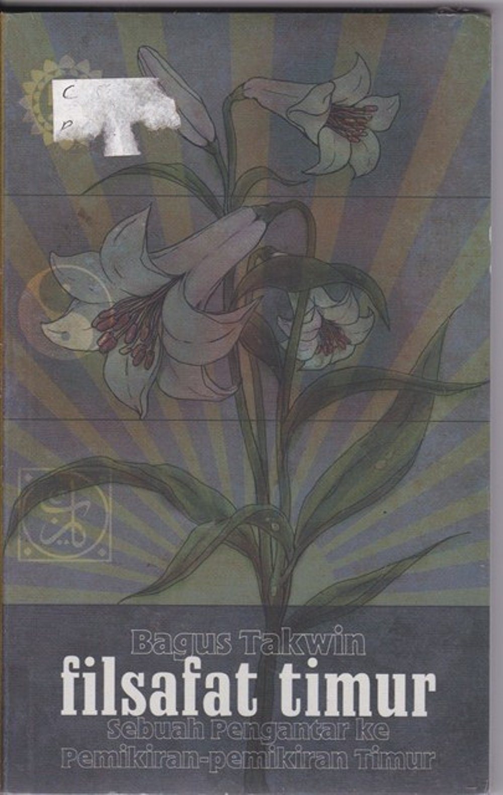 FILSAFAT TIMUR : Sebuah Pengantar ke Pemikiran Timur