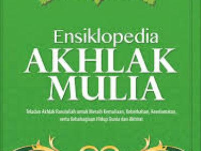 Ensiklopedia Akhlak Mulia