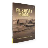 FILSAFAT MORAL ; Pergumulan Etis Keseharian Hidup Manusia