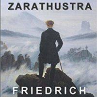 NIETZSCHE ZARATHUSTRA – Friedrich Nietzsche