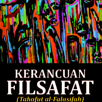 KERANCUAN FILSAFAT (Tahafut al-Falasifah)