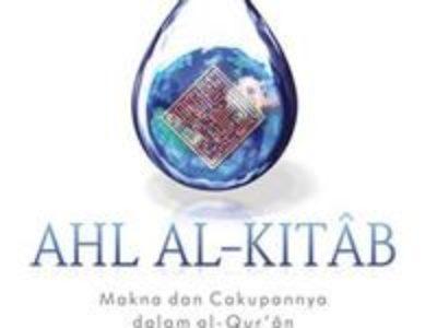 AHL AL-KITAB: Makna dan Cakupannya