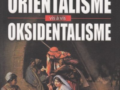 Orientalisme vis à vis Oksidentalisme