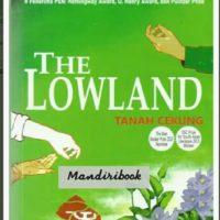 THE LOWLAND: Tanah Cekung