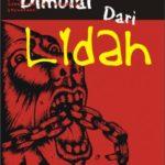 Kemerdekaan Dimulai dari Lidah (Sebuah Novel)