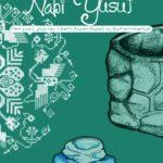 BAJU BERTUAH NABI YUSUF ; Menguak Sisi Lain dari Kisah-Kisah Al-Qur'an dan Hadits