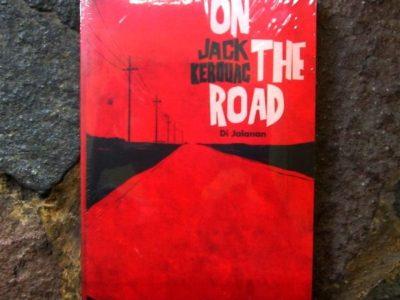 ON THE ROAD : Di Jalanan