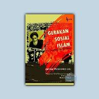 GERAKAN SOSIAL ISLAM; Teori, Pendekatan dan Teori Kasus (Cover Baru)