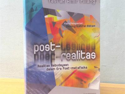 POST-REALITAS : Realitas Kebudayaan dalam Era Post-Metafisika