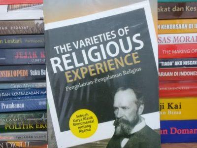 The Varieties of Religious Experience Pengalaman-Pengalaman Religius