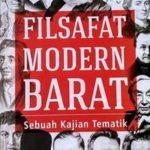 FILSAFAT MODERN BARAT Sebuah Kajian Tematik