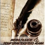 ANTARA FILSAFAT DAN PENAFSIRAN TEKS-TEKS AGAMA: Pengaruh dan Relasinya dalam Pemikiran Imam Khomaini