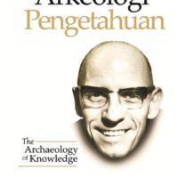 Arkeologi Pengetahuan – Foucault