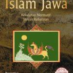 ISLAM JAWA : Kesalehan Normatif Versus Kebatinan