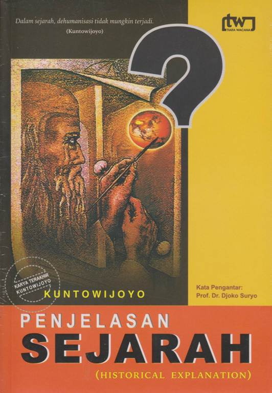 Penjelasan Sejarah (Historical Explanation) – Kuntowijoyo