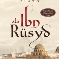 REPUBLIC PLATO ALA IBN RUSYD : Komentar atas Diktum-diktum Inti Politik Plato