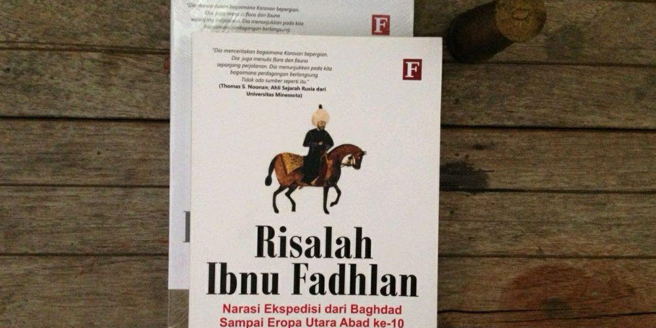 Risalah Ibnu Fadhlan