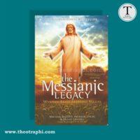 THE MESSIANIC LEGACY : Warisan Abadi Seorang Mesias – Michael Baigent dkk.