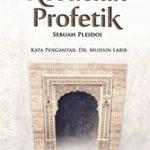 KESUCIAN PROFETIK: Sebuah Pleidoi