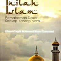 INILAH ISLAM: Pemahaman Dasar Konsep-Konsep Islam