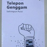 TELEPON GENGGAM : Sehimpun Puisi