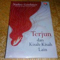 Terjun dan Kisah Kisah Lain – Nadine Gordimer