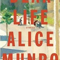 Dear Life – Alice Munro
