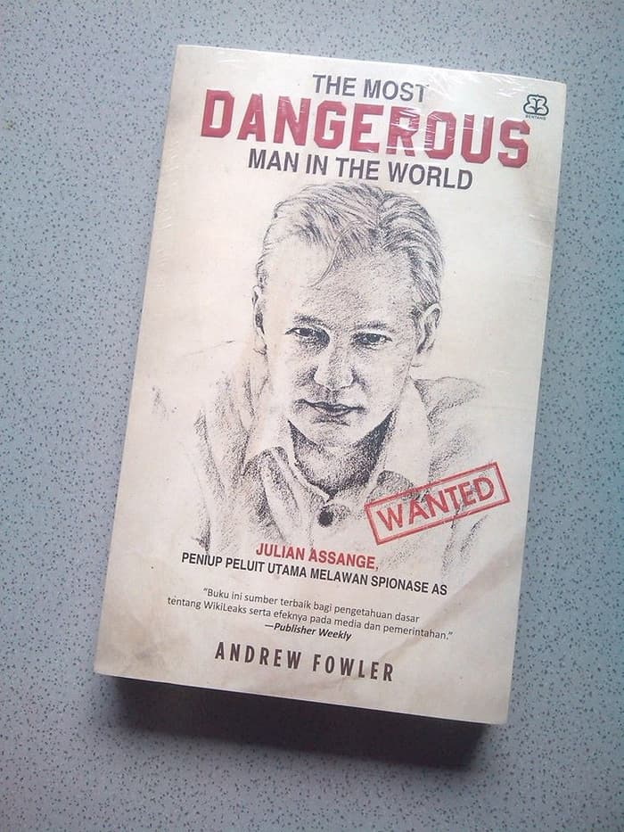 The Most Dangerous Man In The World – Andrew Fowler