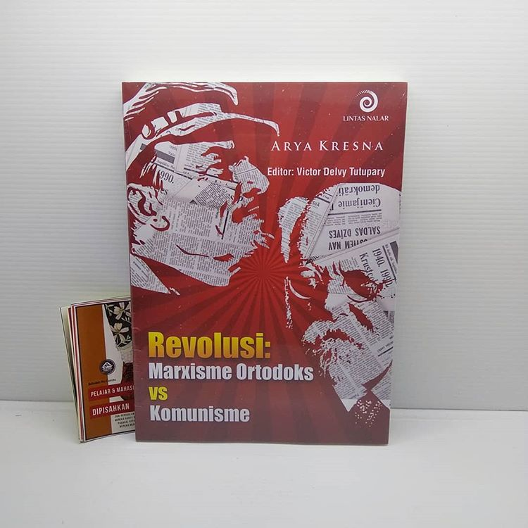 REVOLUSI: Marxisme Ortodoks vs Komunisme – Arya Kresna