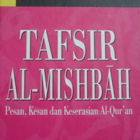 TAFSIR AL-MISHBAH : Pesan, Kesan dan Keserasian Al-Qur'an Vol. 3 – M. Quraish Shihab