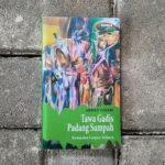 Tawa Gadis Padang Sampah – Ahmad Tohari
