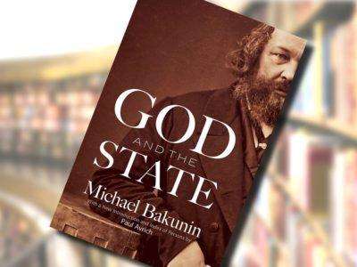 God and the State – Mikhail Bakunin