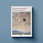 Percakapan dengan Kafka – Gustav Janouch
