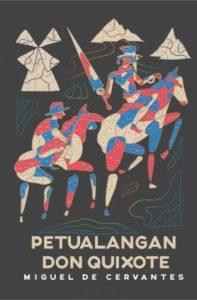 Petualangan Don Quixote - Miguel De Cervantes