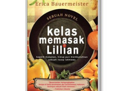 Kelas Memasak Lillian (Sebuah Novel)– Ericaster  Bauermei