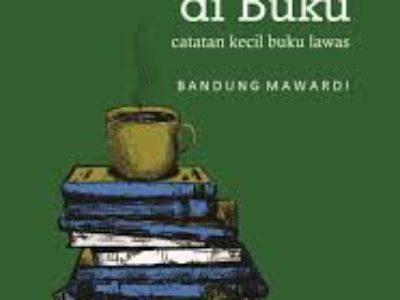 Berumah di Buku– Bandung Mawardi
