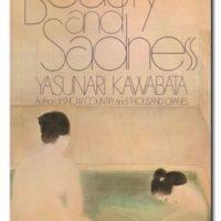 Beauty and Sadness – Yasunari Kawabata
