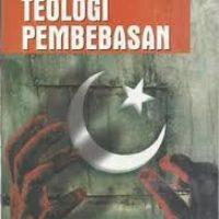 Islam dan Teologi Pembebasan