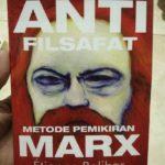 ANTI FILSAFAT : Metode Pemikiran Marx