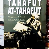 TAHAFUT AT- TAHAFUT (Sanggahan Terhadap Tahafut al-Falasifah)