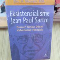 Eksistensialisme Jean Paul Sartre ; Sumur Tanpa Dasar Kebebasan Manusia