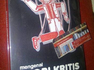 Mengenal Teori Kritis