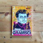 Pijar-Pijar Pemikiran Gramsci