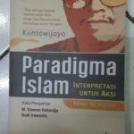 PARADIGMA ISLAM : Interpretasi untuk Aksi