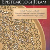 Pengantar Epistemologi Islam